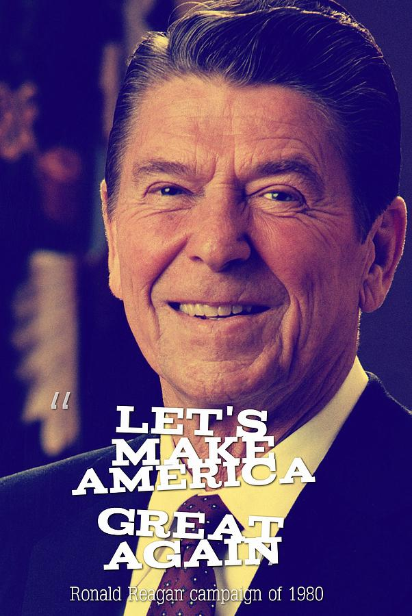 let s make america great again ronald reagan campaign of 1980