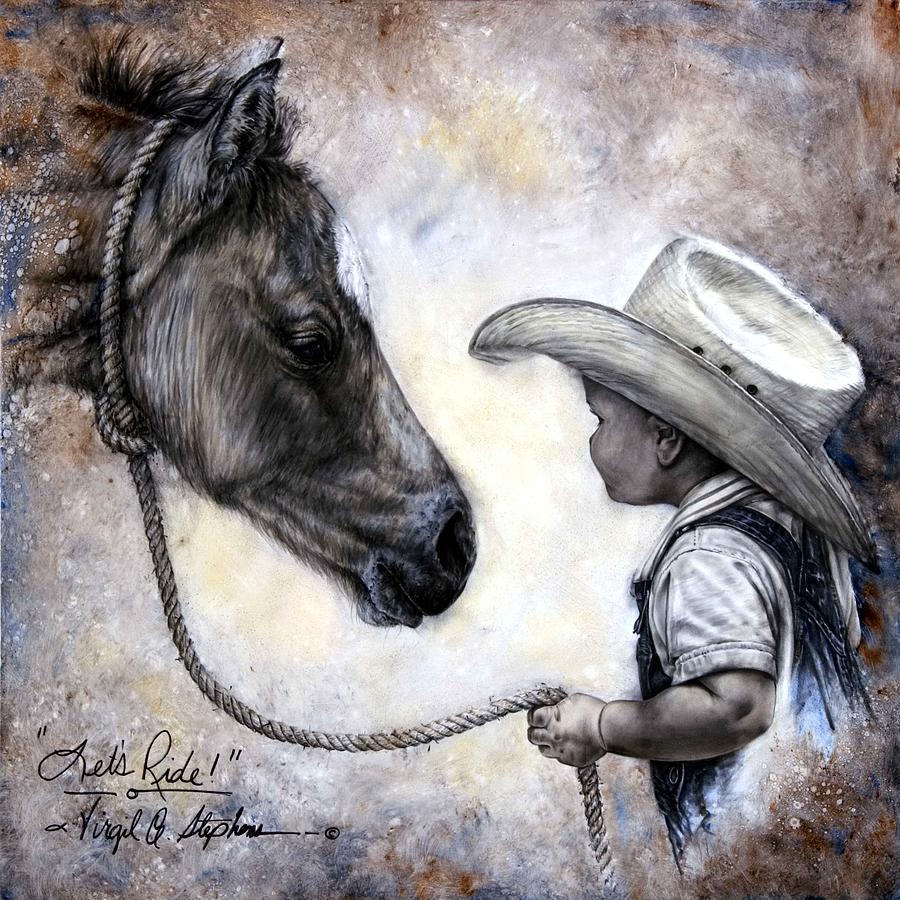 Little Cowboy Artwork Painting - Lets Ride by Virgil Stephens