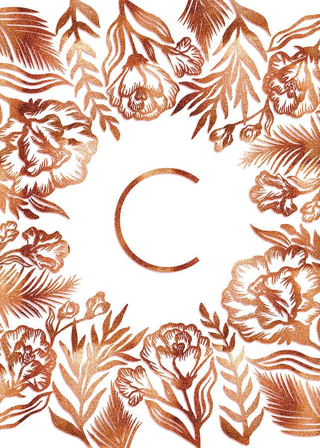 Letter C - Rose Gold Glitter Flowers by Ekaterina Chernova