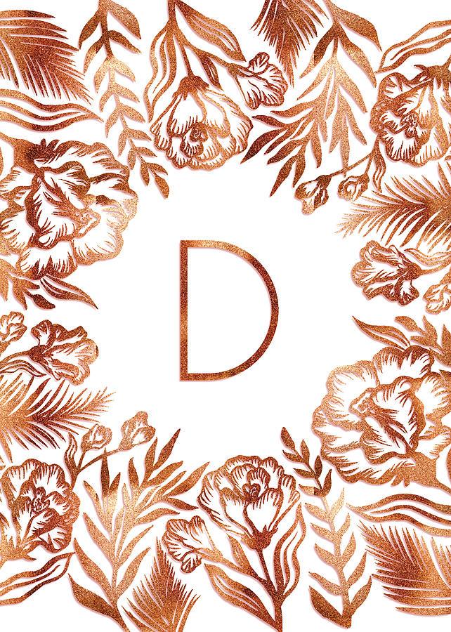 Letter D - Rose Gold Glitter Flowers by Ekaterina Chernova