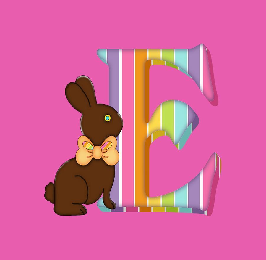 Letter E Chocolate Easter Bunny Digital Art by Debra Miller