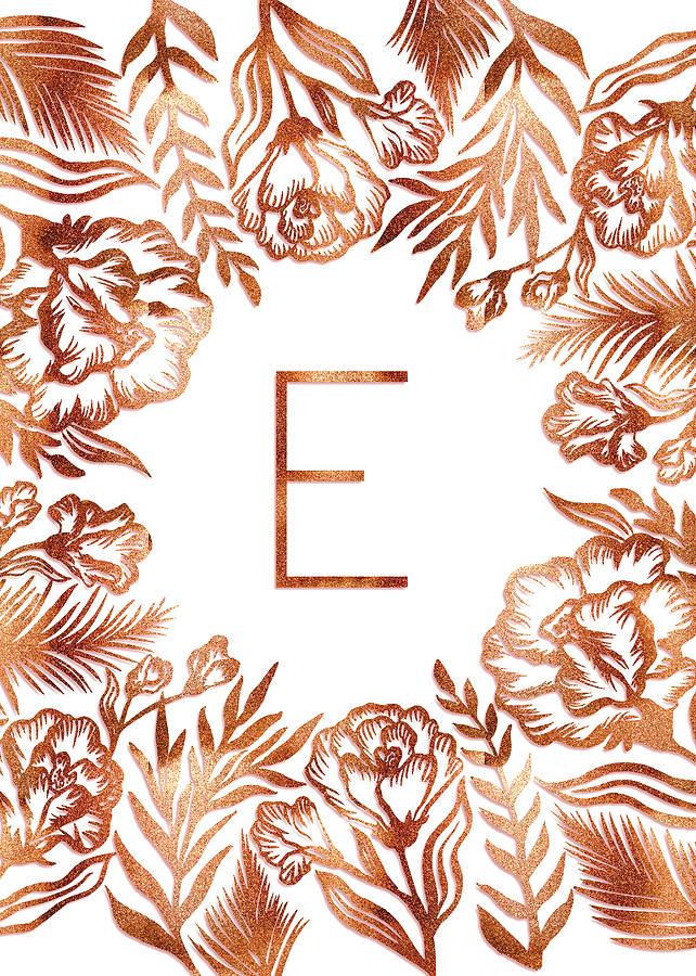 Letter E - Rose Gold Glitter Flowers by Ekaterina Chernova