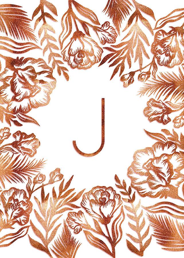 Letter J - Rose Gold Glitter Flowers by Ekaterina Chernova