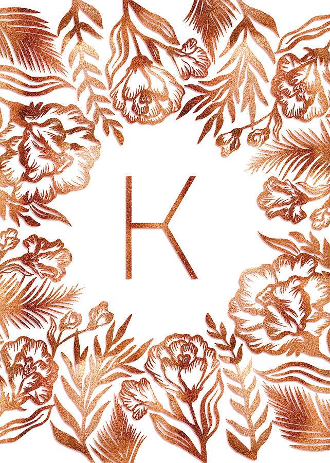 Letter K - Rose Gold Glitter Flowers by Ekaterina Chernova