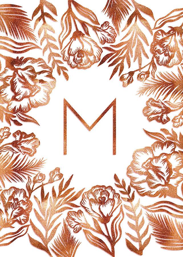 Letter M - Rose Gold Glitter Flowers by Ekaterina Chernova