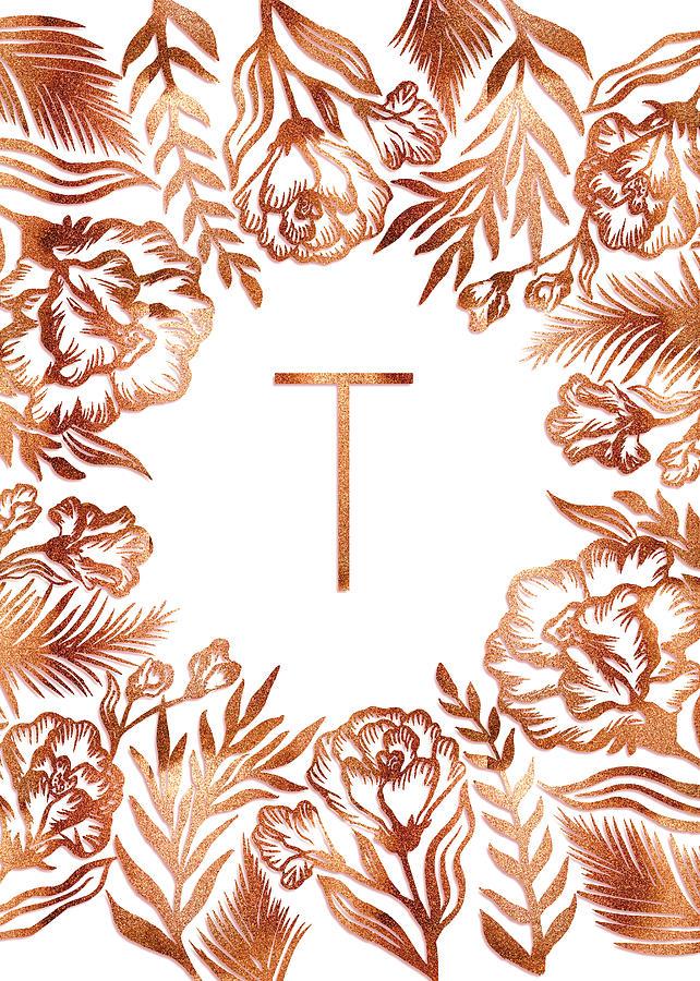 Letter T - Rose Gold Glitter Flowers by Ekaterina
