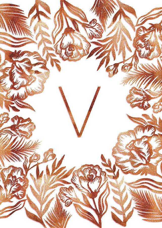 Letter V - Rose Gold Glitter Flowers by Ekaterina