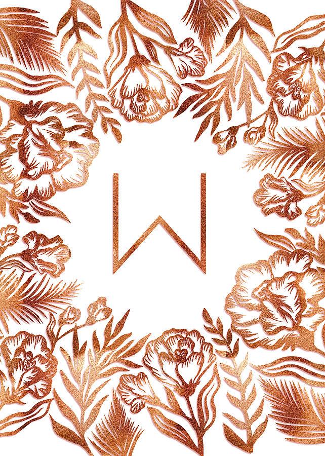 Letter W - Rose Gold Glitter Flowers by Ekaterina
