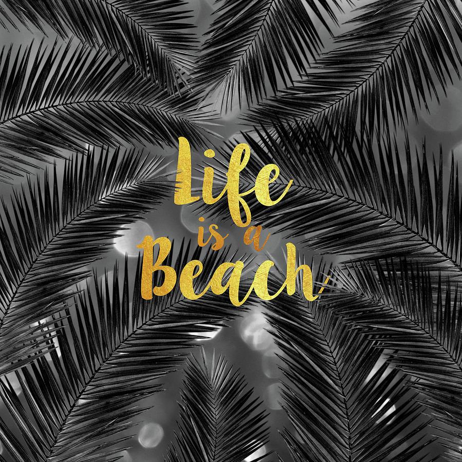 Life Is A Beach Mixed Media