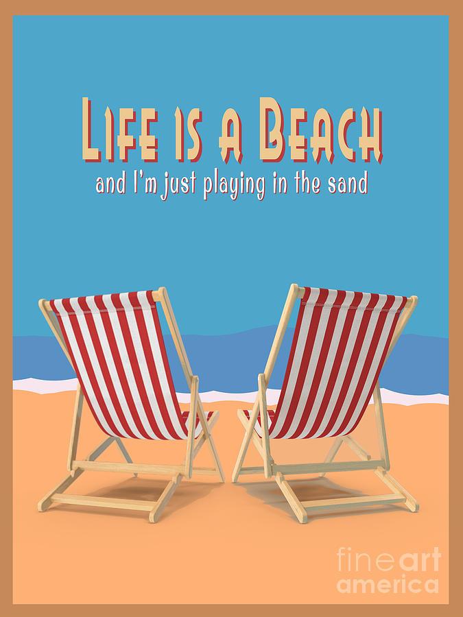 Beach Digital Art - Life Is A Beach Vintage Poster by Edward Fielding