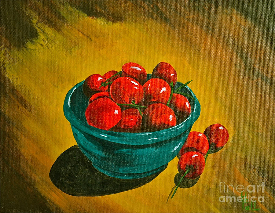 Life Is A Bowl Of Cherrys Painting