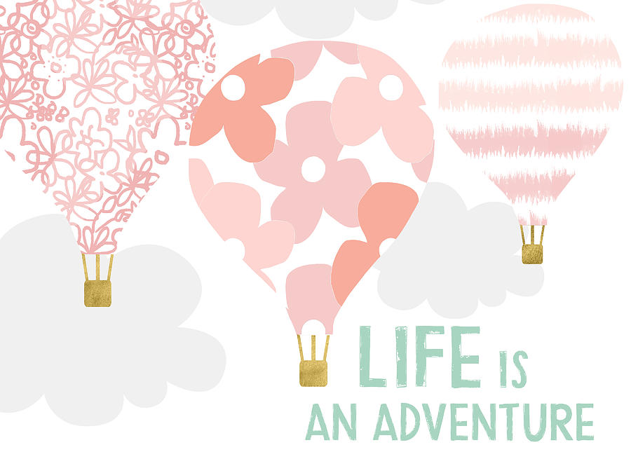 Balloon Digital Art - Life Is An Adventure Pink- Art By Linda Woods by Linda Woods
