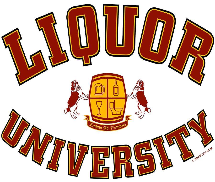 Liquor University by DB Artist