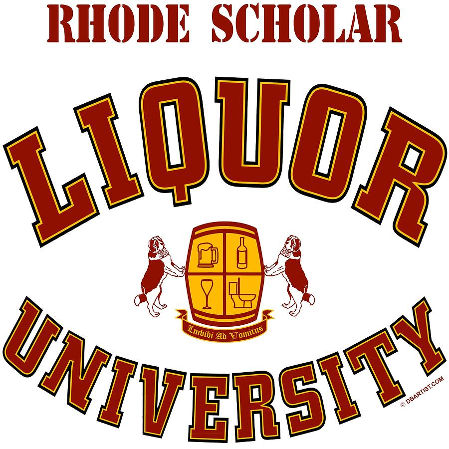 Liquor University Rhode Scholar by DB Artist