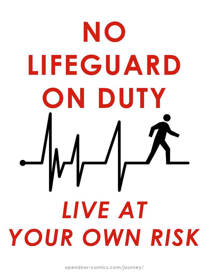 Humor Digital Art - Live At Your Own Risk by Jon Maki