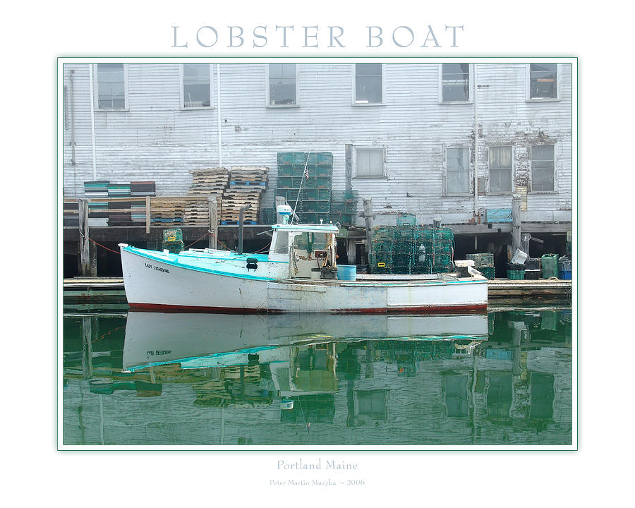 Landscape Photograph - Lobster Boat by Peter Muzyka