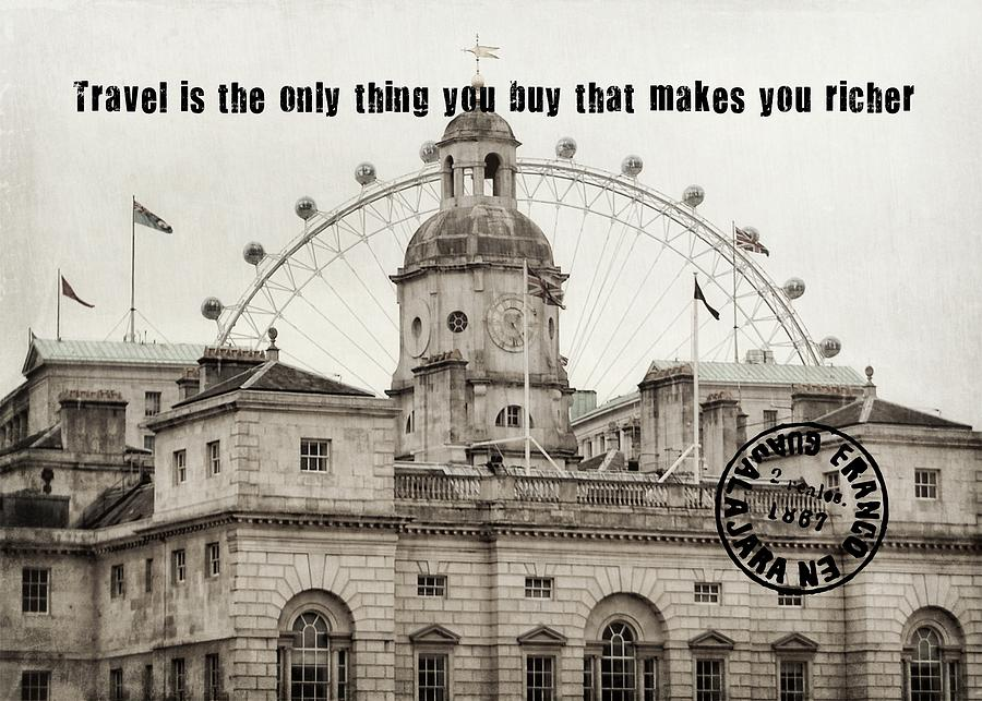 London Photograph - London Old And New Quote by JAMART Photography