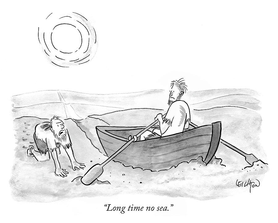 Long time no sea Drawing by Robert Leighton