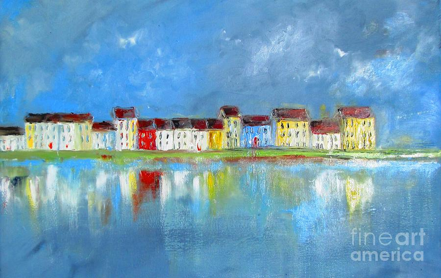 Galway City Painting - Long Walk Galway Ireland  by Mary Cahalan Lee- aka PIXI