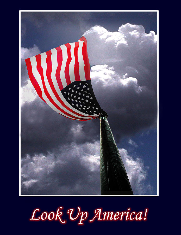 Flag Photograph - Look Up America by Richard Gordon