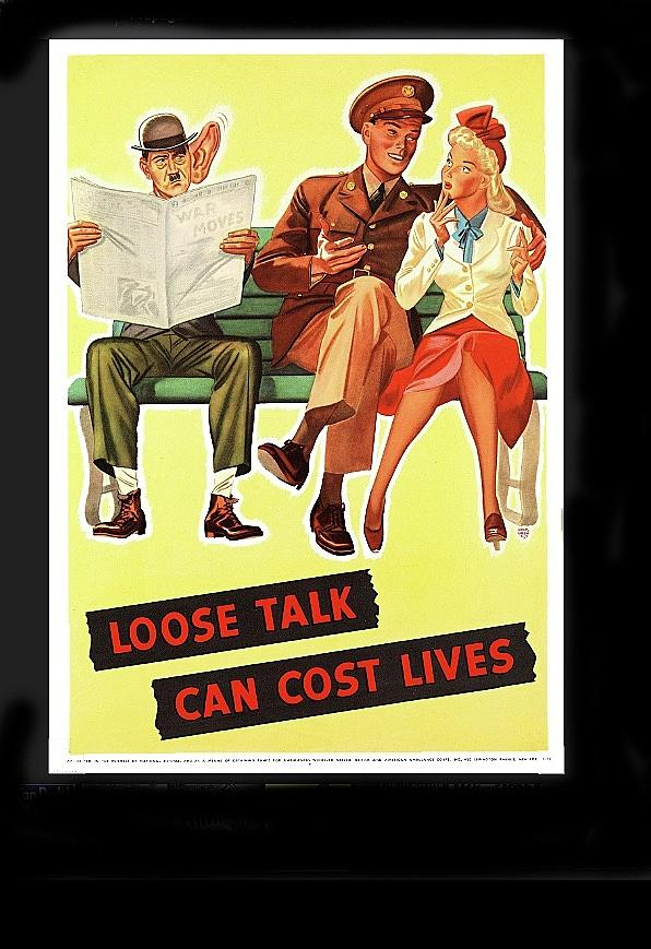 Loose Talk Can Cost Lives Poster Circa 1943 Frame Added 2016 ...