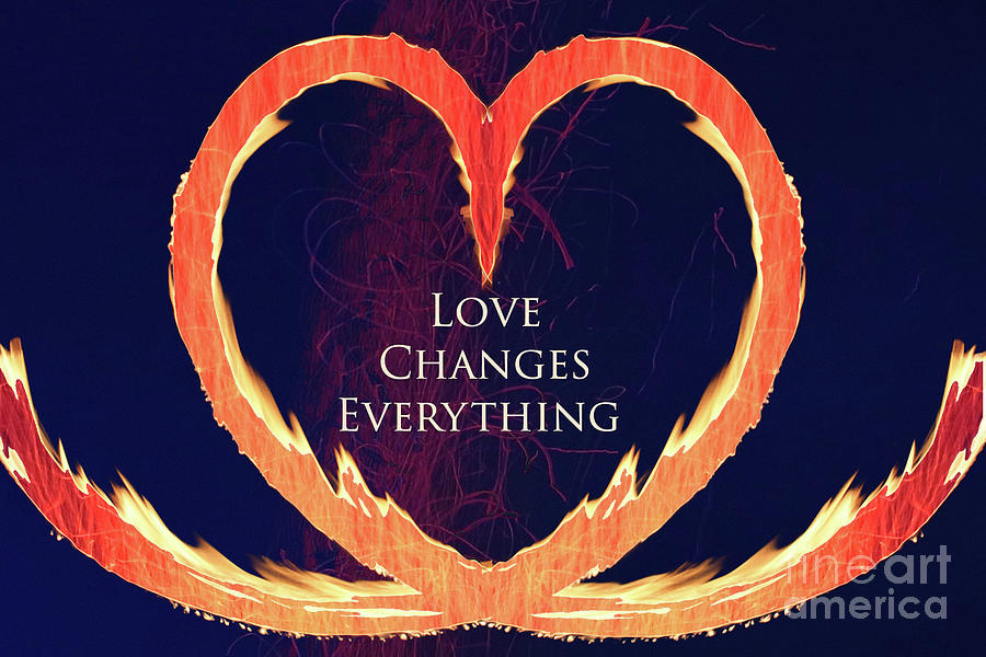 Love Changes Everything 2 by Agnieszka Ledwon