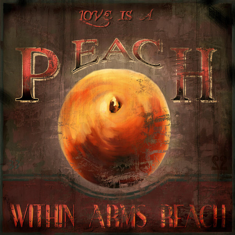 Peach Digital Art - Love is a Peach by Joel Payne