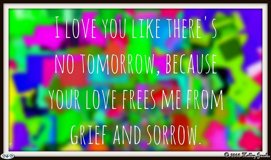 Son Photograph - Love Like No Tomorrow by Holley Jacobs