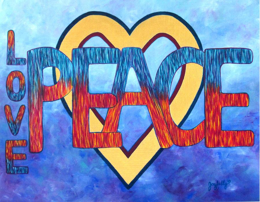 Love Painting - Love Peace by Melissa Joyfully