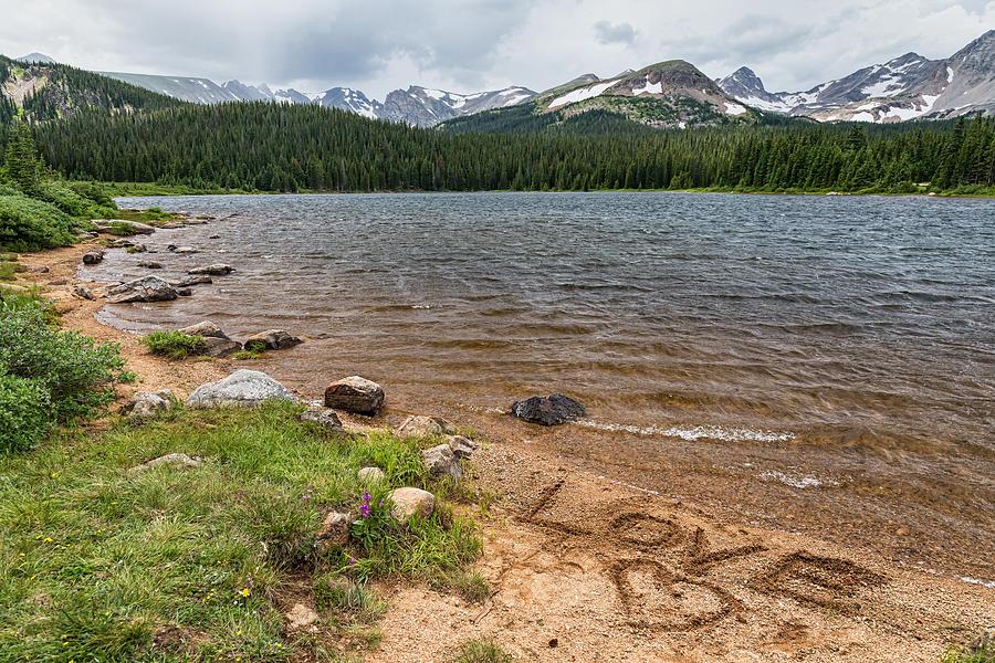 Love The Colorado Rocky Mountains Photograph