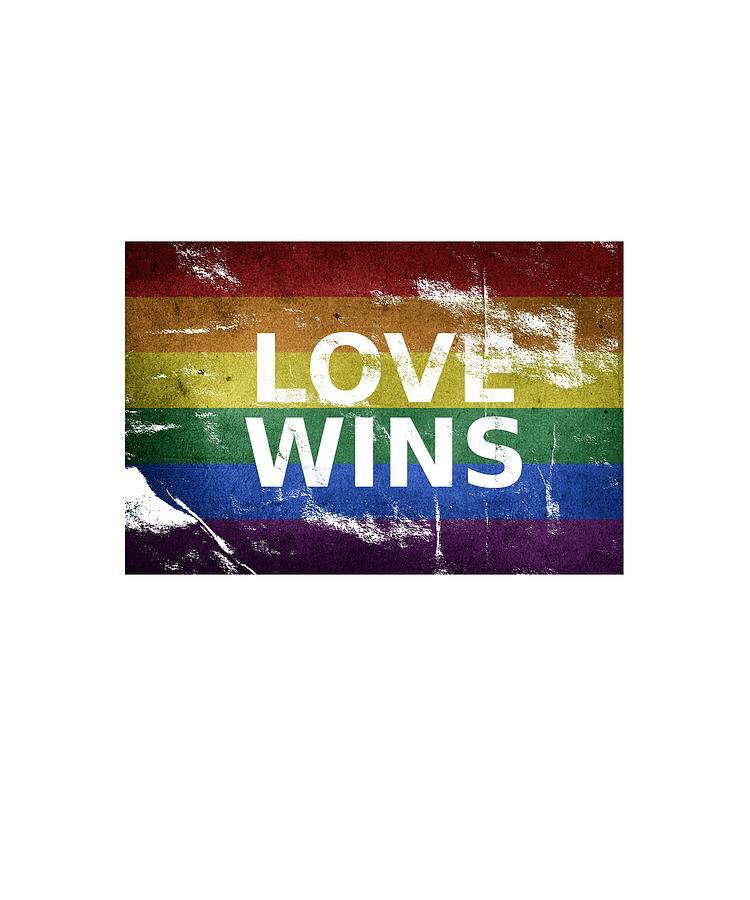 Love Wins Pride Flag Lgbt Digital Art By Got Quotes