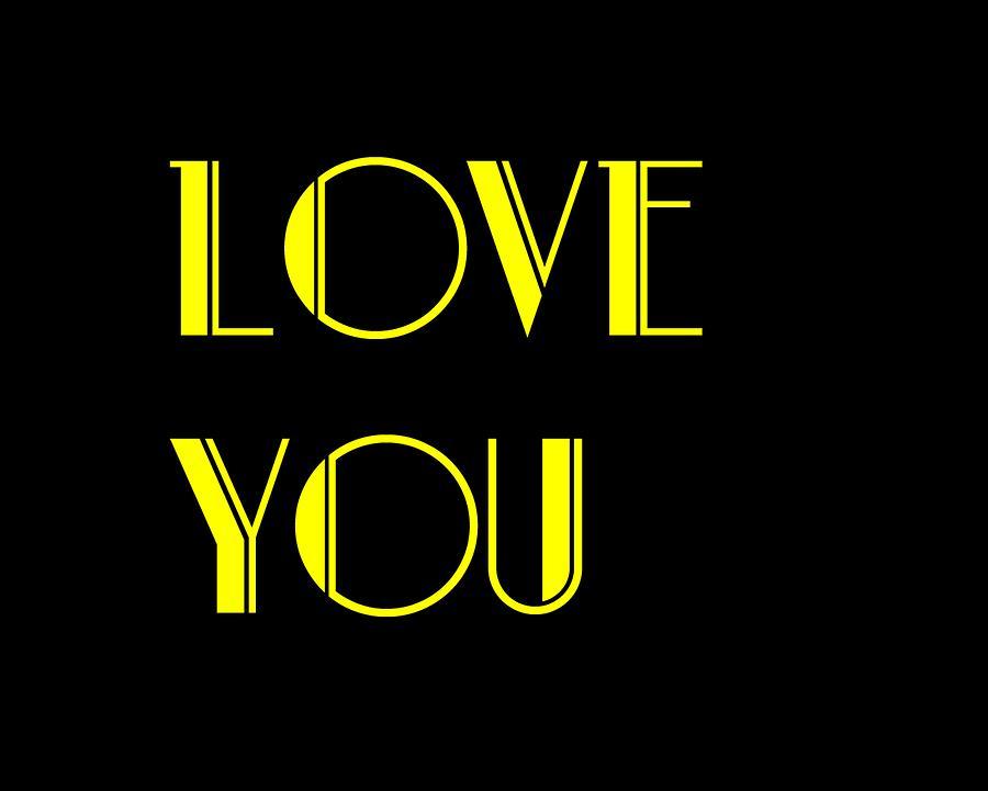 Love Digital Art - Love You by Jan Keteleer