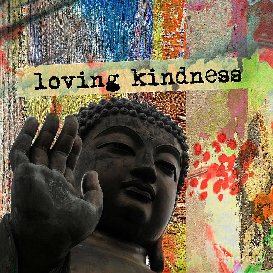 Loving Kindness. Buddha by Lita Kelley