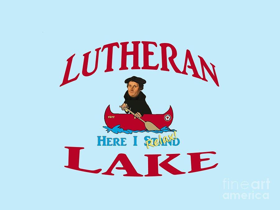 Lutheran Digital Art - Lutheran Lake Here I Relax by Jost Houk