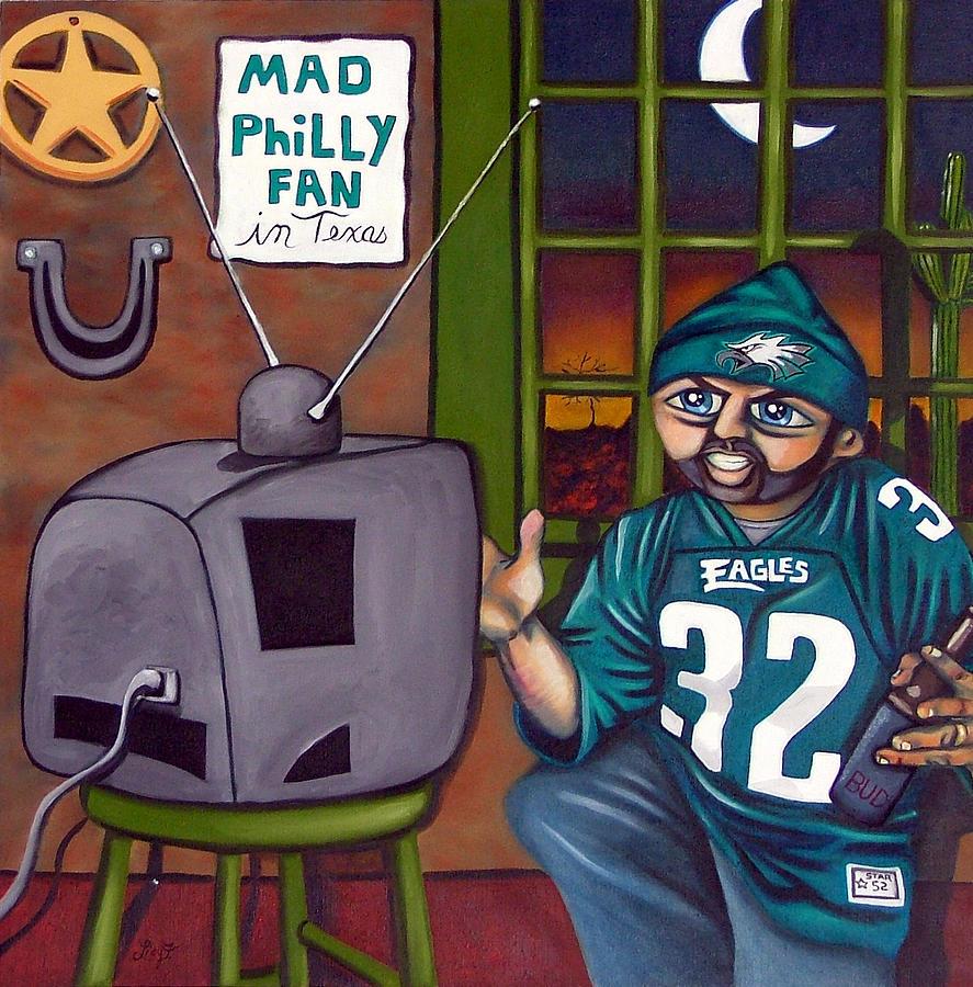 Philadelphia Painting - Mad Philly Fan In Texas by Elizabeth Lisy Figueroa