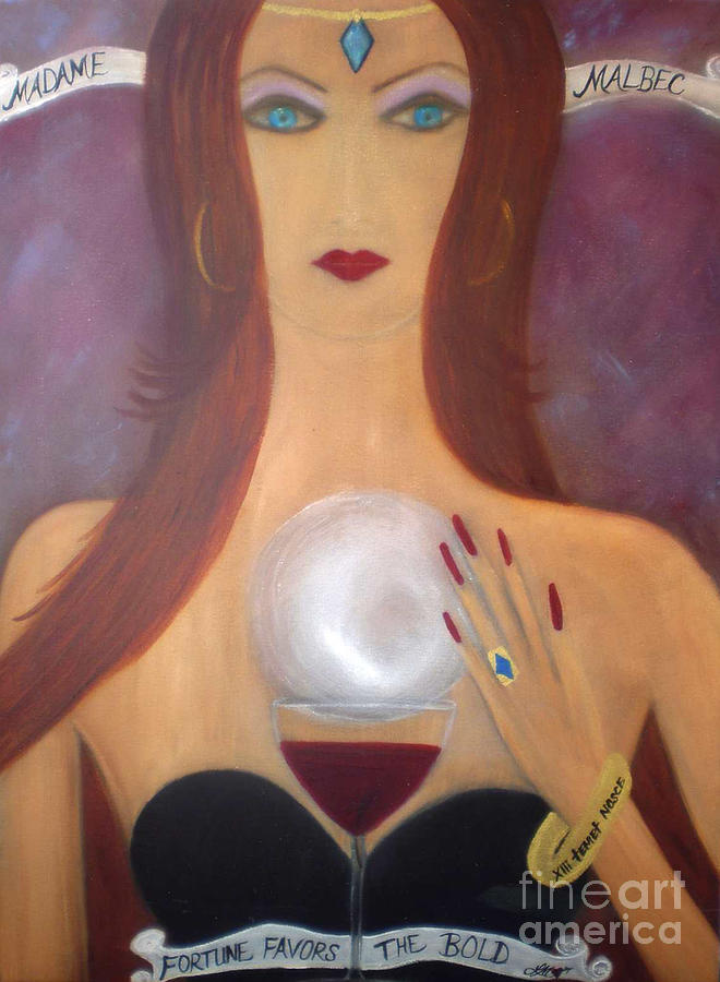 Madame Malbec Fortune Favors the Bold by Artist Linda Marie