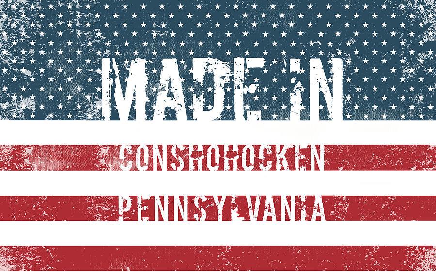 Conshohocken Digital Art - Made in Conshohocken, Pennsylvania by Tinto Designs