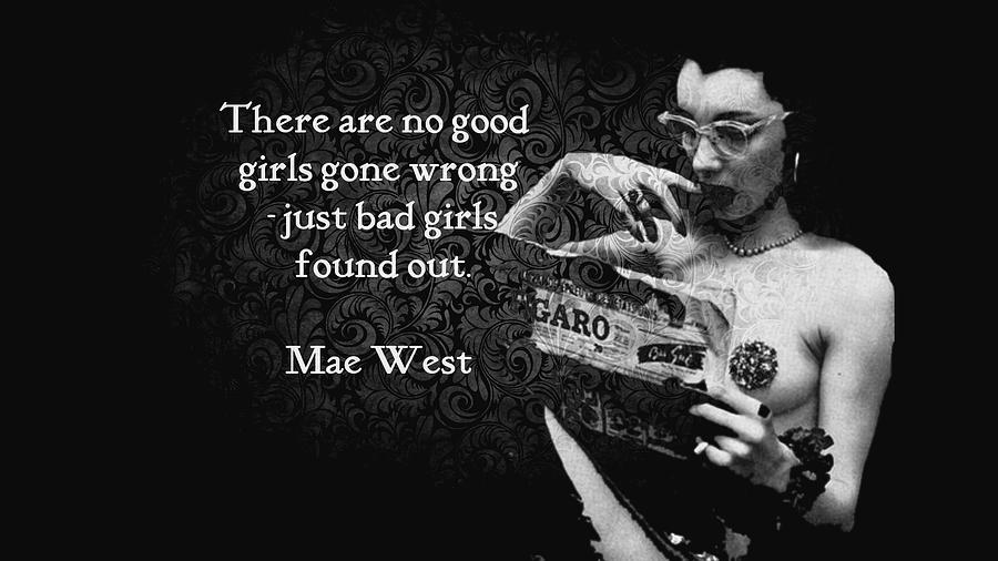Mae West Quote Digital Art By Tiffaney Porter