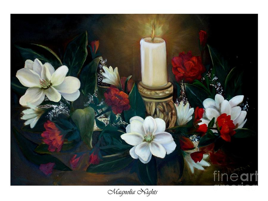 Still Life Painting - Magnolia Nights by Linda Mungerson