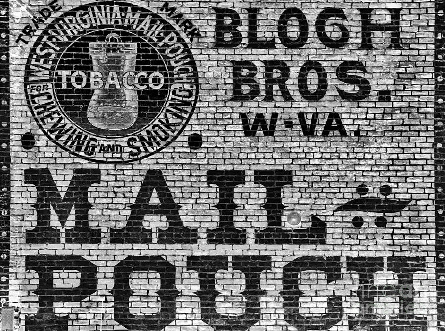 Tobacco Photograph - Mail Pouch Days by Paul W Faust -  Impressions of Light