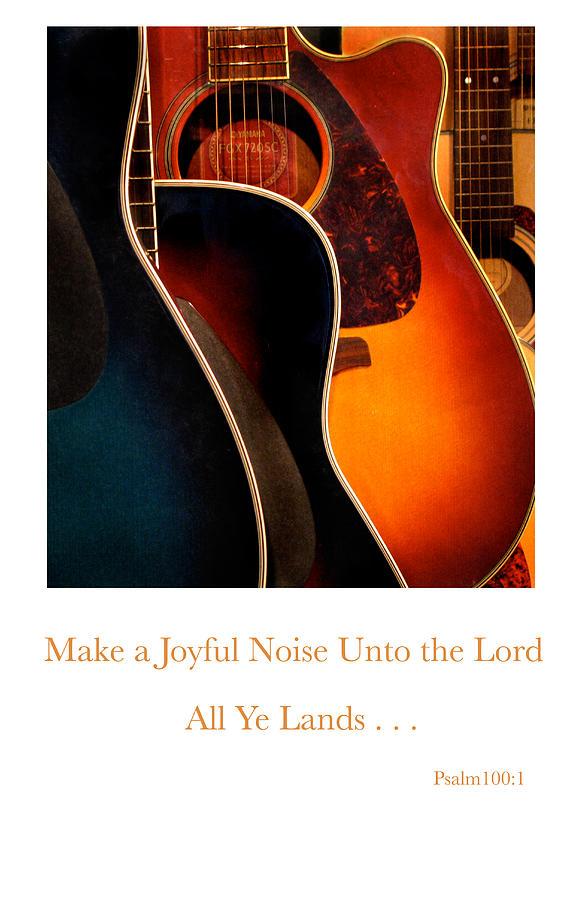 Guitars Photograph - Make A Joyful Noise by Linda Merkel