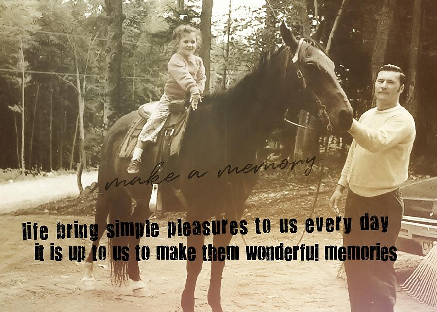 Vintage Photograph - Make A Memory Quote by JAMART Photography