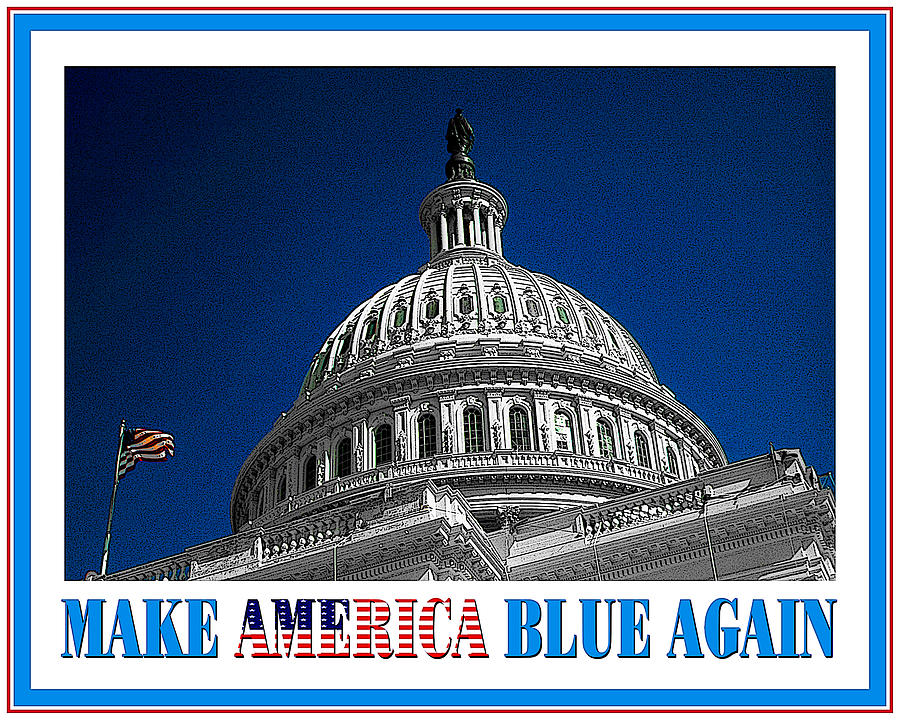 Make America Blue Again - Political Poster For Democracy by Peter Potter