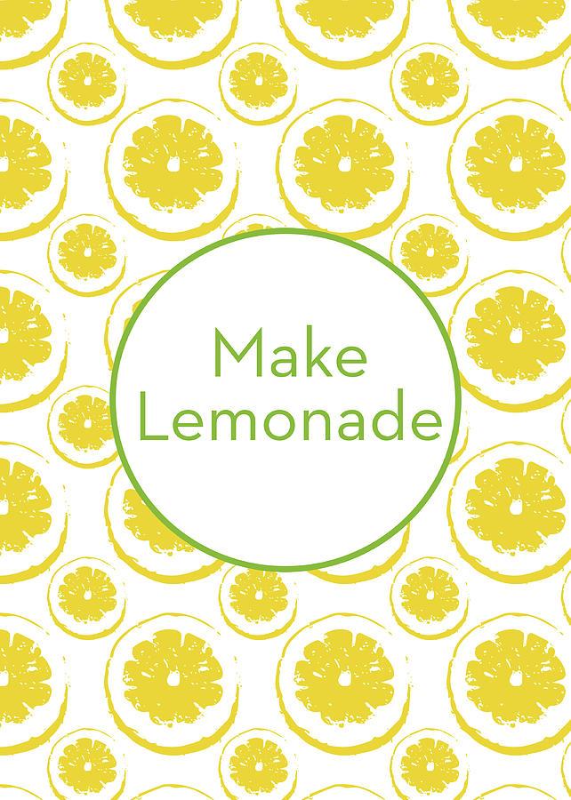 Lemons Mixed Media - Make Lemonade 3- Art By Linda Woods by Linda Woods