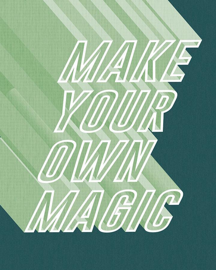 Vintage Mixed Media - Make your own magic by Studio Grafiikka