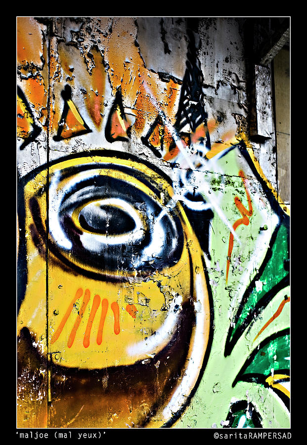 Grafitti Photograph - Mal Yeux by Sarita Rampersad