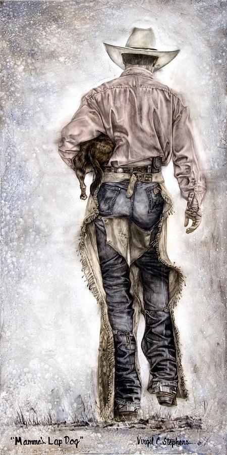 Cowboy Art Painting - Mammas Lap Dog by Virgil Stephens