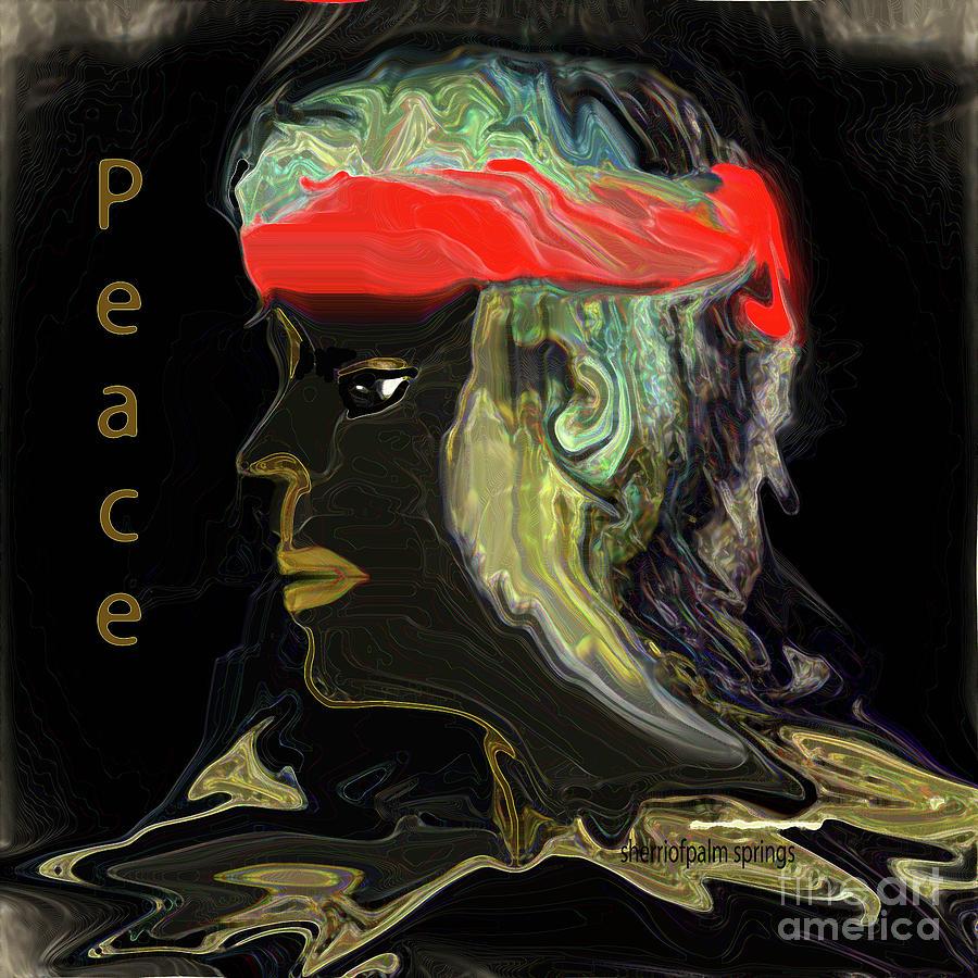 Peace Digital Art - Man Of Peace by Sherris - Of Palm Springs