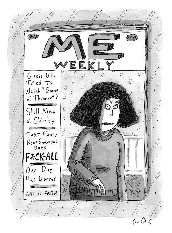 Me Weekly Drawing by Roz Chast