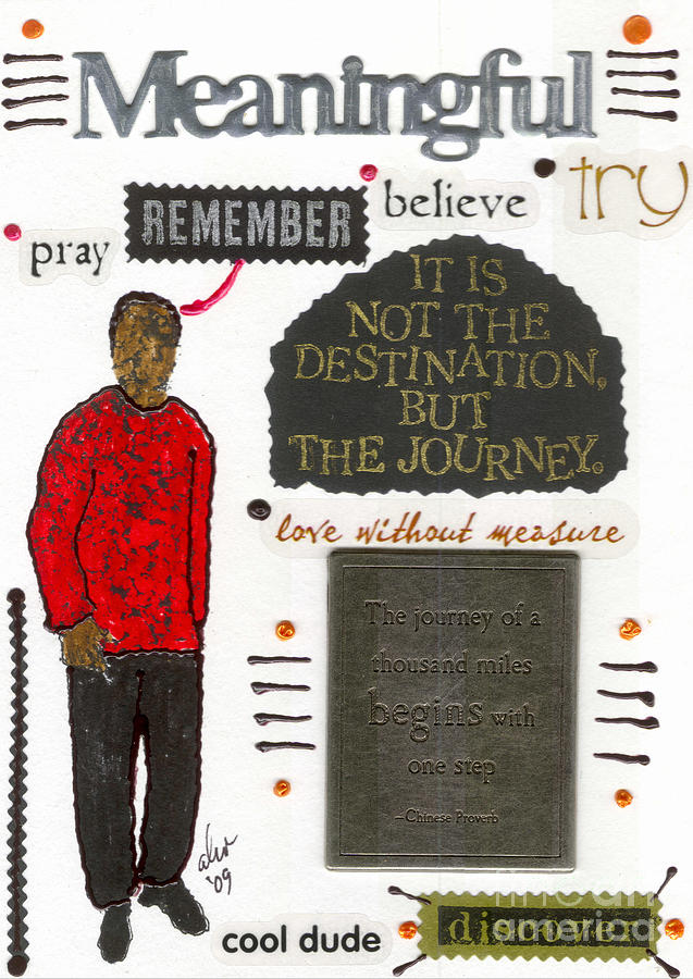 Inspiration Mixed Media - Meaningful by Angela L Walker